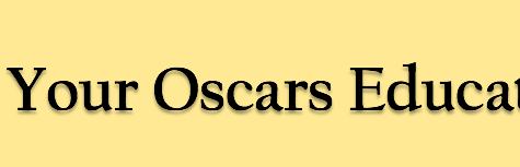 An Oscars Education